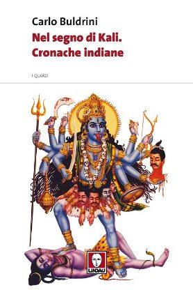Nel segno di Kali. Cronache indiane