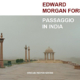 """Passaggio in India"" di Edward Morgan Forster"