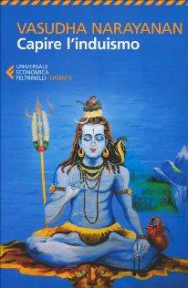 Capire l'induismo di Vasudha Narayanan