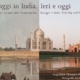 Passaggi in India. Ieri e oggi